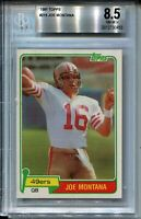 1981 Topps Football 216 Joe Montana 49ers Rookie Card Graded BGS NM Mint+ 8.5