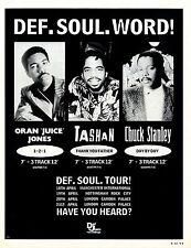 Def Soul Tour Adver 11x8 : Oran Juice Jones, Tashan, Chuck Stanley