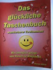 Das glückliche Taschenbuch wunderbarer Zweisamkeit,Buch,gebraucht,gut,G.Kikic
