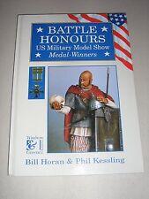 Battle Honours US Military Model Show : Medal-Winners (1995, Hardcover)