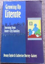 Growing Up Literate: Learning from Inner-City Families, Catherine Dorsey-Gaines