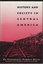 History and Society in Central America (Translations from Latin America Series)