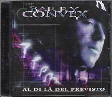 """BARRY CONVEX - RARO CD """" AL DI LA' DEL PREVISTO """" CLEMENTINO ASSALTI FRONTALI"""