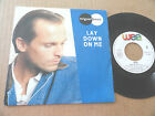 "DISQUE 45T DE MIGUEL BOSE "" LAY DOWN ON ME """