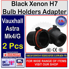 2x XENON HID H7 BULB HOLDERS Vauxhall / Opel Astra G