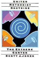 United Methodist Doctrine (Paperback or Softback)