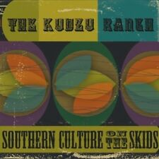 SOUTHERN CULTURE ON THE SKIDS - THE KUDZU RANCH  CD NEW+