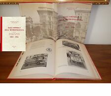 F. Ogliari F. Sapi DALL'OMNIBUS ALLA METROPOLITANA 1861-1961 VITA MILANESE TRAM