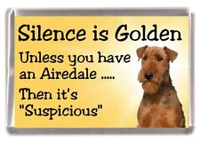 "Airedale Terrier Dog Fridge Magnet ""Silence is Golden............"" by Starprint"