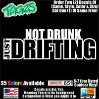 Not Drunk Just Drifting Funny DieCut Vinyl Window Decal Sticker Car Truck JDM