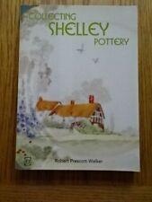 COLLECTING SHELLEY POTTERY BY ROBERT  PRESCOTT-WALKER