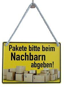 Blechschild Hängeschild 16x11cm Pakete bitte beim Nachbarn abgeben Gastgeschenk