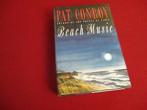 SIGNED ~ Beach Music by Pat Conroy (1995) Hardcover Novel