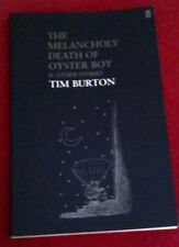 The Melancholy Death of Oyster Boy by Tim Burton (Paperback, 2005)