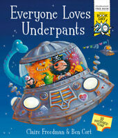 Everyone loves underpants by Claire Freedman (Paperback) FREE Shipping, Save £s