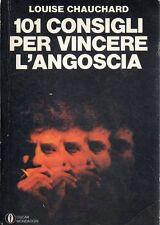 N73 101 consigli per vincere l'angoscia Louise Chauchard Oscar Mondadori 1977