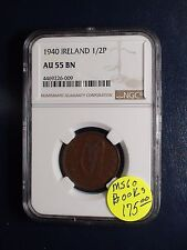 1940 Ireland Half Penny NGC AU55 BN 1/2P Coin PRICED TO SELL NOW!
