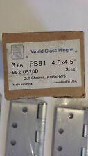 "NEW WORLD CLASS DOOR HINGE 4B81 4.5"" x 4.5"" 652 US26D-BOX OF 3 FREE SHIPPING"