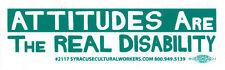 Attitudes Are The Real Disability - Small Bumper Sticker / Decal