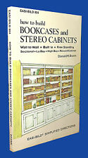 How to Build Bookcases and Stereo Cabinets by Donald R. Brann (1980, Paperback)