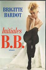 INITIALES B.B. par Brigitte BARDOT Mémoires de Papa PILOU à l'Abandon du CINÉMA