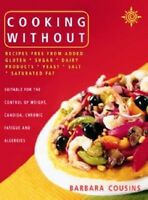 Cooking Without by Barbara Cousins  NEW