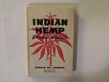 Indian Hemp, Signed, 1952, Marijuana, Cannabis, Hemp, Drugs, Narcotics, Dope