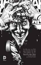 Batman Noir: The Killing Joke by Alan Moore and Brian Bolland (2016 Hardcover)