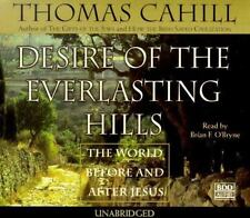 Desire of the Everlasting Hills: The World Before and After Jesus Audio CD