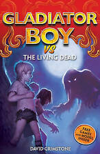 The Living Dead (Gladiator Boy), Grimstone, David, New Book