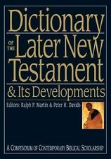 Dictionary of the Later New Testament and Its Developments by SPCK Publishing...