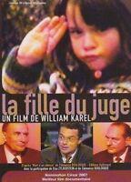 """DVD NEUF """"LA FILLE DU JUGE"""" documentaire de William KAREL / JUGE BOULOUQUE"""