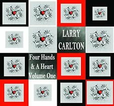Larry Carlton - Four Hands and A Heart Volume One [CD]