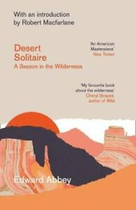 Desert Solitaire: A Season in the Wilderness by Edward Abbey: Used