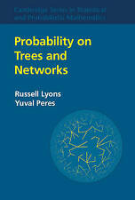 Probability on Trees and Networks (Cambridge Series in Statistical and Probabili