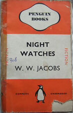 Night Watches - W.W. Jacobs; Paperback book (Penguin 1940)
