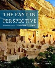 The Past in Perspective : An Introduction to Human Prehistory by Kenneth L....