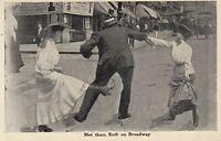 Postcard - Frisky Man with Women Broadway - Lovers  1908  St.Paul Minn , Nelson