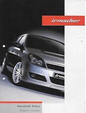 Vauxhall Astra Modelos Irmscher Estilo Plus Folleto de junio de 2004 Ruedas de Aleación