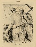 HARD WORKING MINERS WITH PICKAXE AND SHOVEL LOOKING AT BRITISH LABOR GOVERNMENT