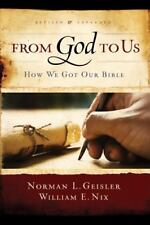 From God to Us Revised and Expanded : How We Got Our Bible by Norman L. L. ....