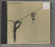 """THE DROVERS - """" TIGHTROPE TOWN """" -  CD ALBUM"""