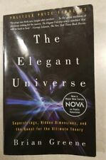 The Elegant Universe : Superstrings, Hidden Dimensions, and the Quest for the U…