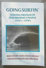 Signed Anna Trent Moore Going Surfin' Surfing Profiles Of Bud Browne's People