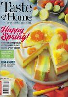 Taste of Home   April / May 2021  Happy Spring