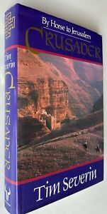 1989 1st CRUSADER BY HORSE TO JERULSALEM, Tim Severin, crusades FREE post AUST