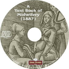 A Text Book of Midwifery ~ Natural Child Birth {Vintage 1887 Book} on DVD