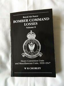 RAF Bomber Command Losses, Heavy Conversion Units & Miscs  1939 -1947  Vol 8: