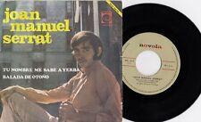 "JOAN MANUEL SERRAT - Tu nombre me sabe a yerba - 7"" single de vinilo"