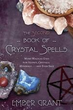 THE SECOND BOOK OF CRYSTAL SPELLS - GRANT, EMBER - NEW PAPERBACK BOOK